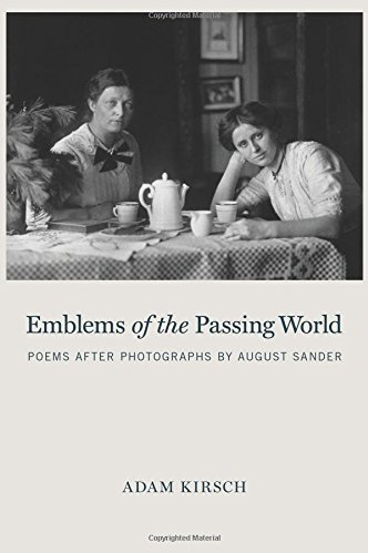 Review: Emblems of the Passing World: Poems After Photographs by August Sander