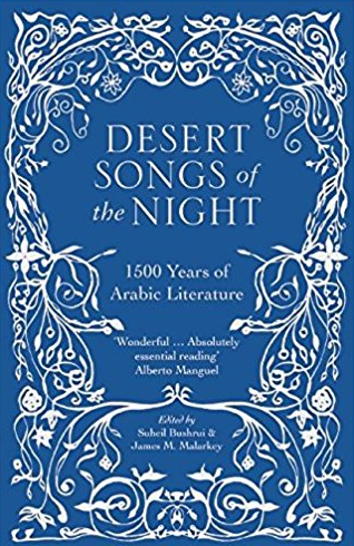 Review: Desert Songs of the Night: An Anthology of 1500 Years of Arabic Literature