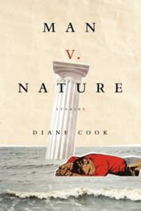 """Man V. Nature"" by Diane Cook"