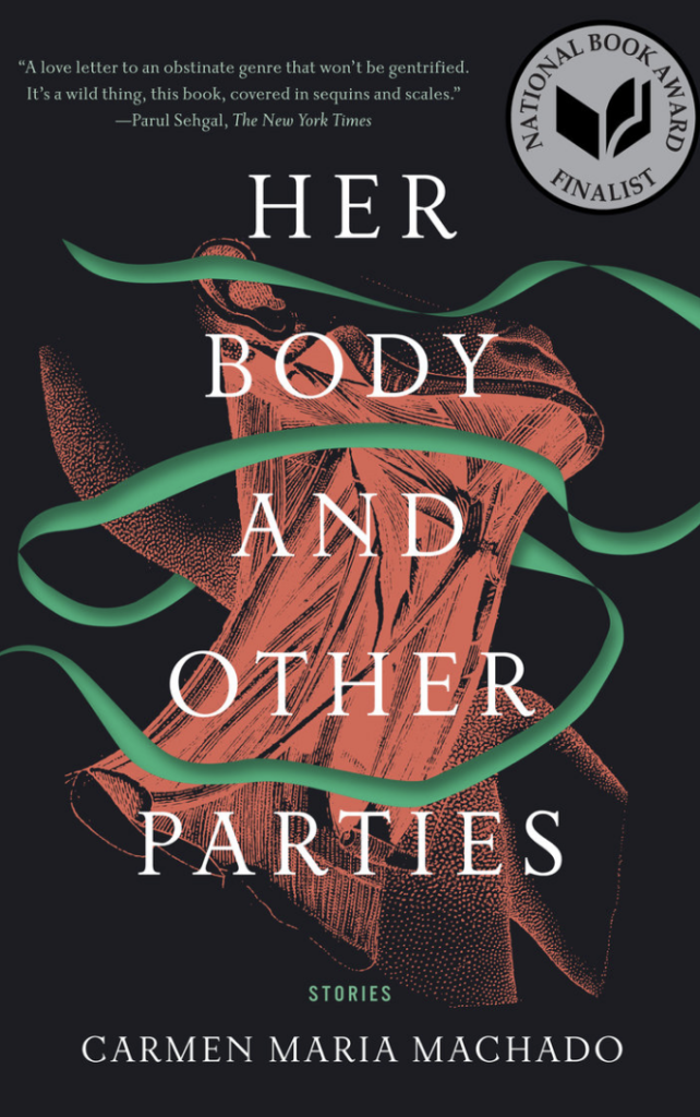 "Cover of ""Her Body and Other Parties"" by Carmen Machado"