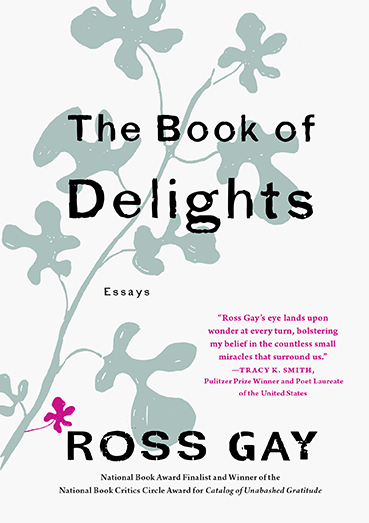 "Book cover for Ross Gay's book, ""The Book of Delights'"