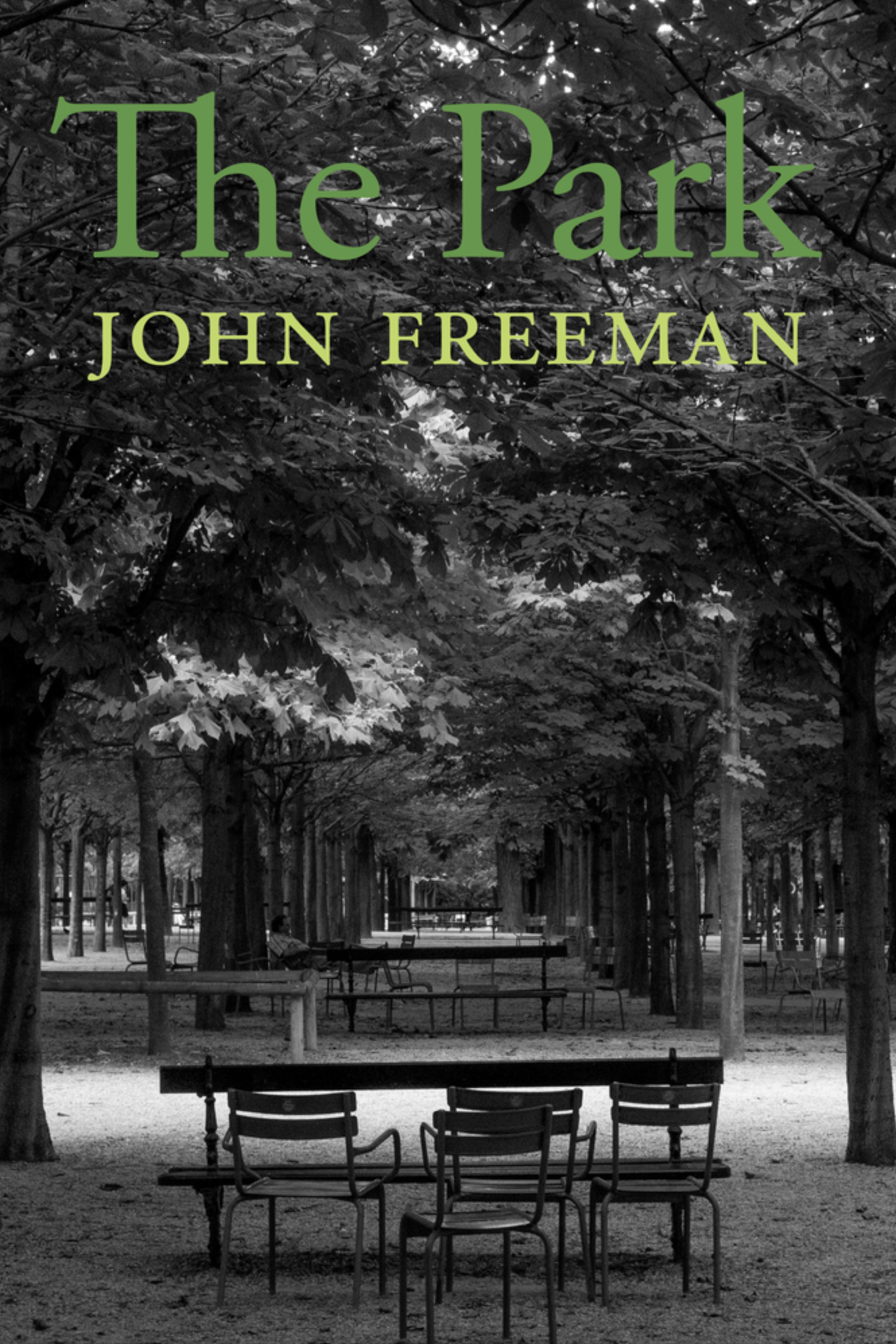 "Cover of John Freeman's ""The Park,"" a black and white photo of park benches and trees"