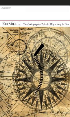 The Cartographer Tries to Map a Way to Zion book cover