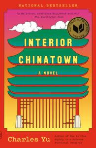 Image of Charles Yu's book, Interior Chinatown.