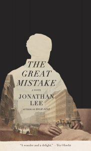 Image of the cover of The Great Mistake by Jonathan Lee.