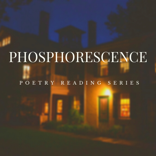 """Image of a building illuminated by a lamp at night with """"Phosphorescence Poetry Reading Series"""" written over it."""